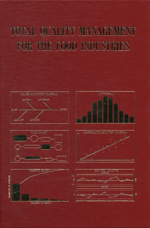 Total Quality Management for the Food Industries