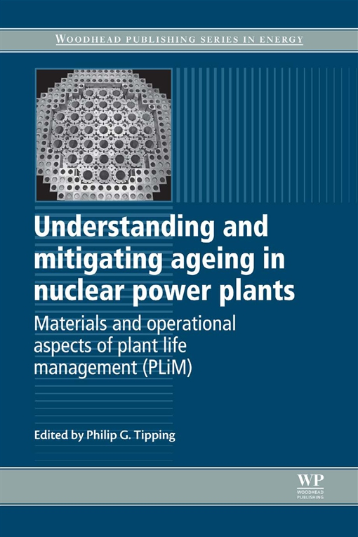 Understanding and Mitigating Ageing in Nuclear Power Plants