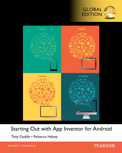 Starting Out With App Inventor for Android, Global Edition