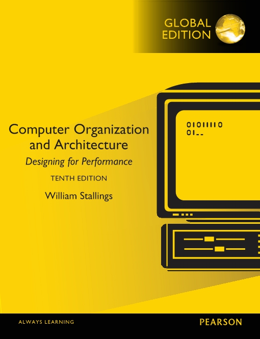 Computer Organization and Architecture, Global Edition