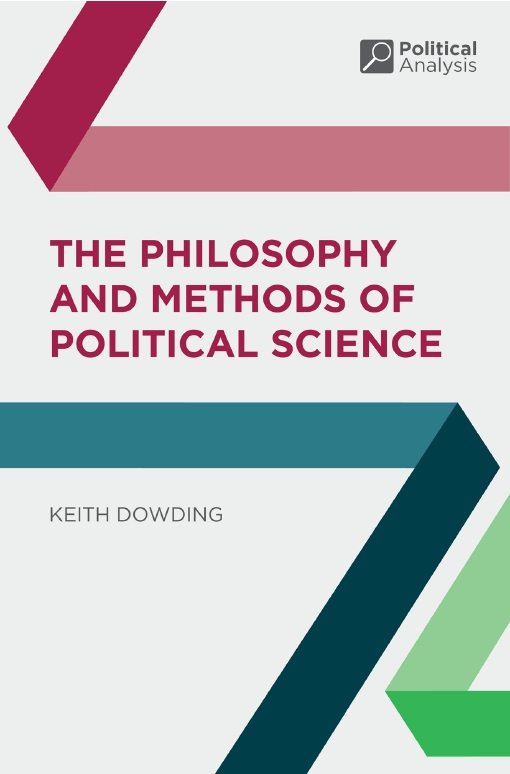 The Philosophy and Methods of Political Science