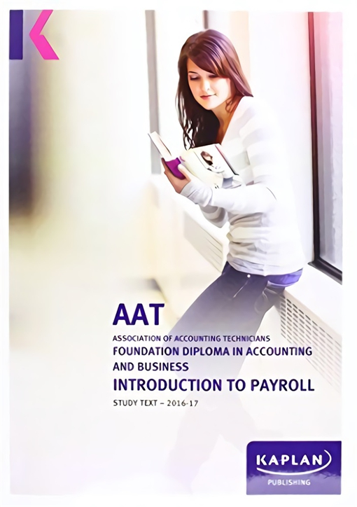 Introduction to Payroll - AAT Study Text