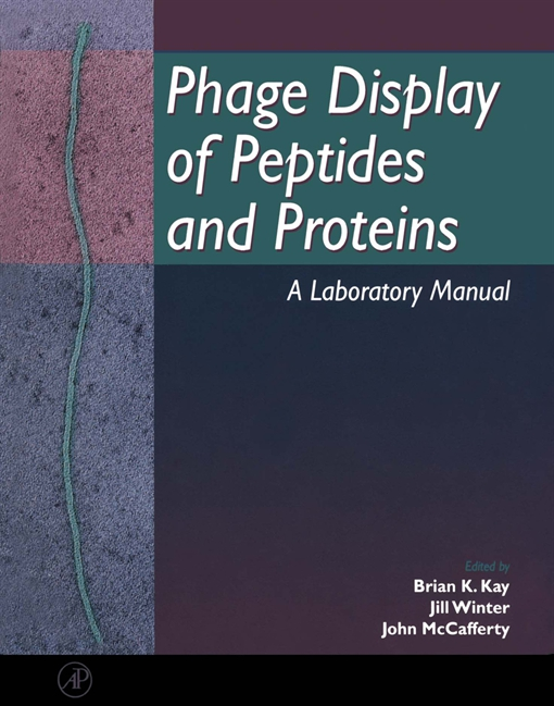Phage Display of Peptides and Proteins