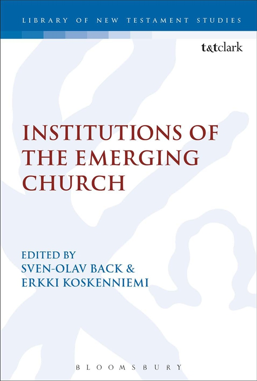Institutions of the Emerging Church