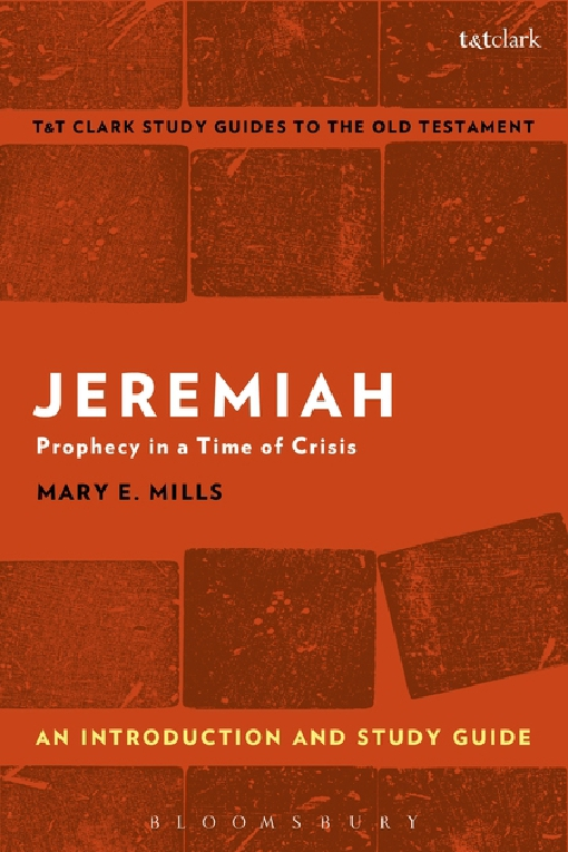 Jeremiah: An Introduction and Study Guide