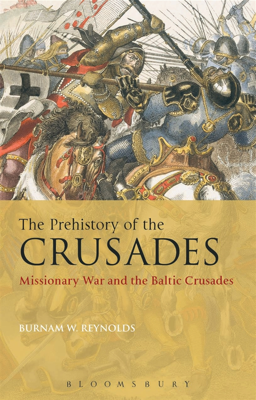 The Prehistory of the Crusades