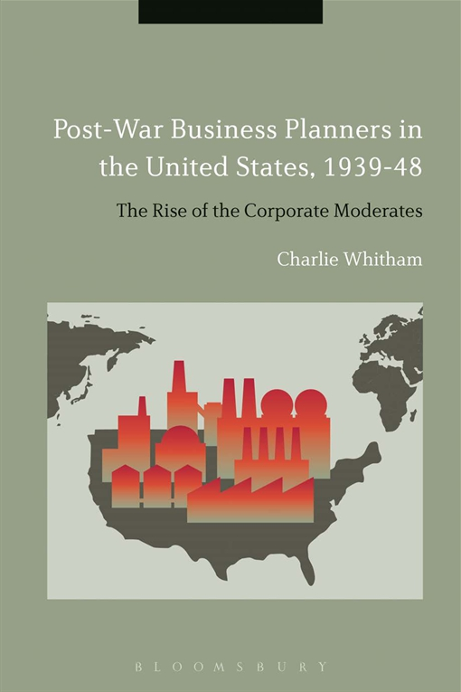 Post-War Business Planners in the United States, 1939-48