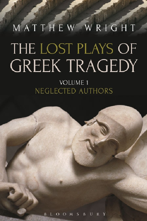 The Lost Plays of Greek Tragedy (Volume 1)