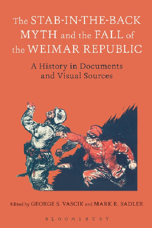 The Stab-in-the-Back Myth and the Fall of the Weimar Republic