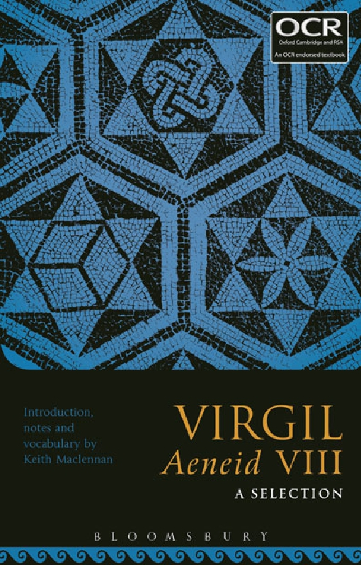 Virgil Aeneid VIII: A Selection