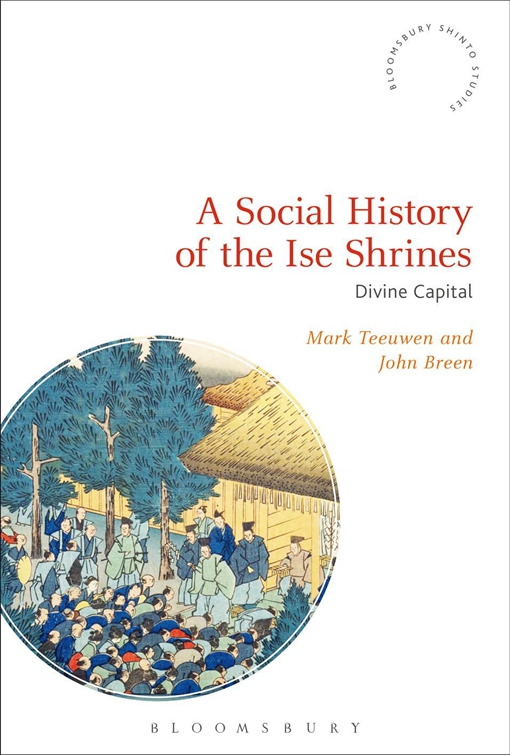 A Social History of the Ise Shrines