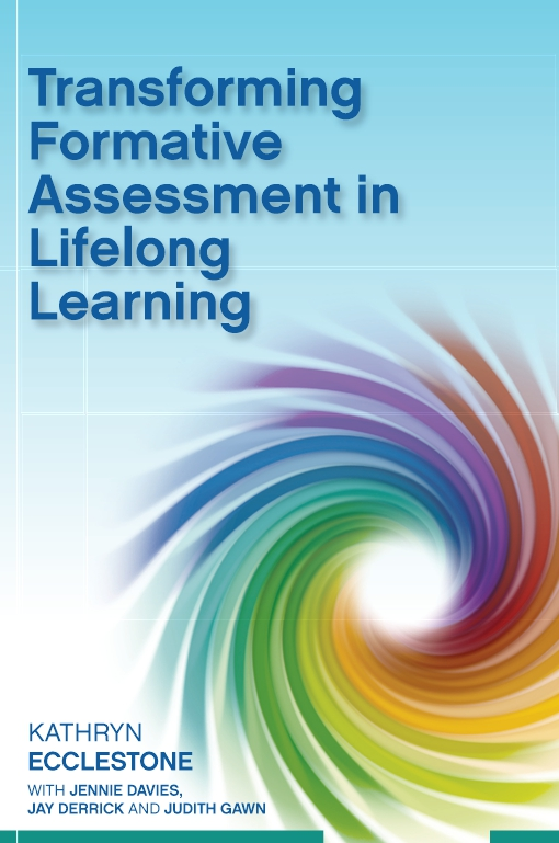 Transforming Formative Assessment In Lifelong Learning