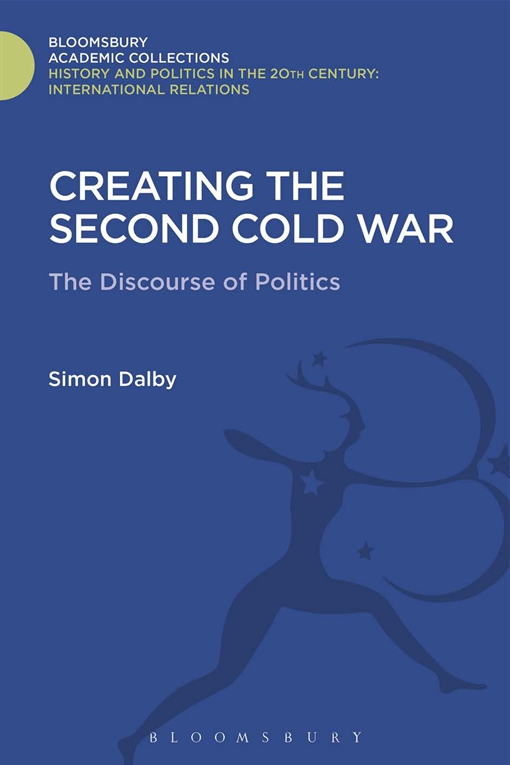 Creating the Second Cold War