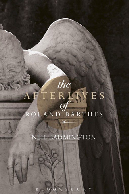 The Afterlives of Roland Barthes