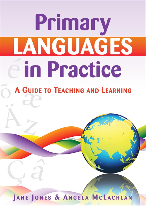Primary Languages In Practice: A Guide To Teaching And Learning