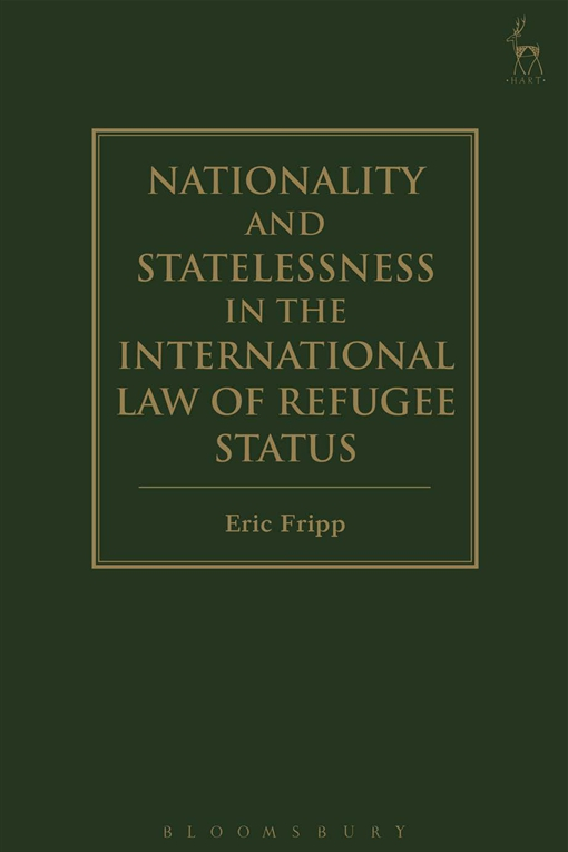 Nationality and Statelessness in the International Law of Refugee Status