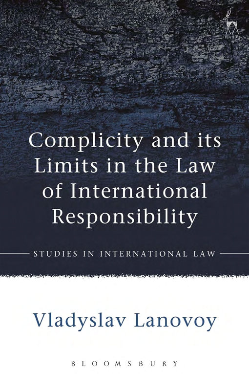 Complicity and its Limits in the Law of International Responsibility