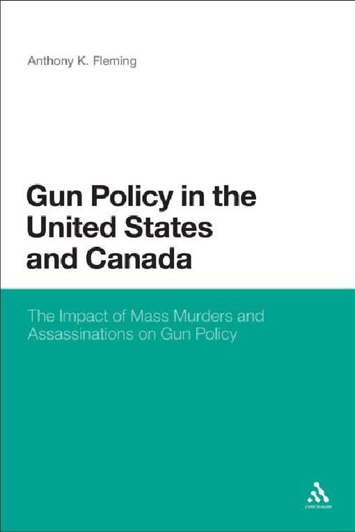 Gun Policy in the United States and Canada