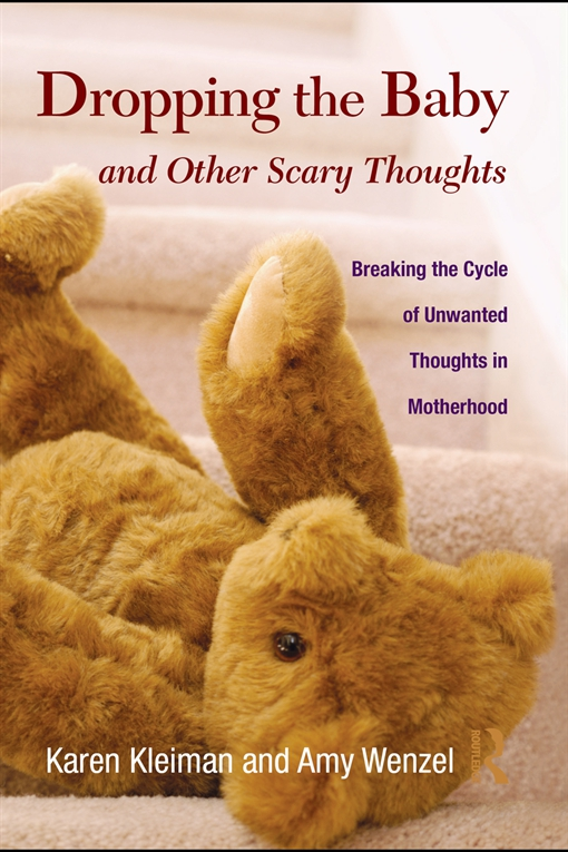 Dropping the Baby and Other Scary Thoughts