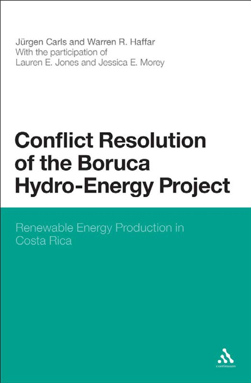 Conflict Resolution of the Boruca Hydro-Energy Project