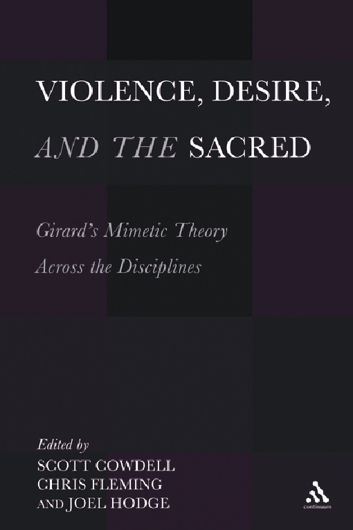 Violence, Desire, and the Sacred, Volume 1