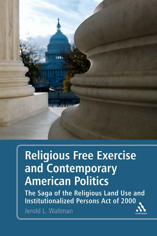 Religious Free Exercise and Contemporary American Politics