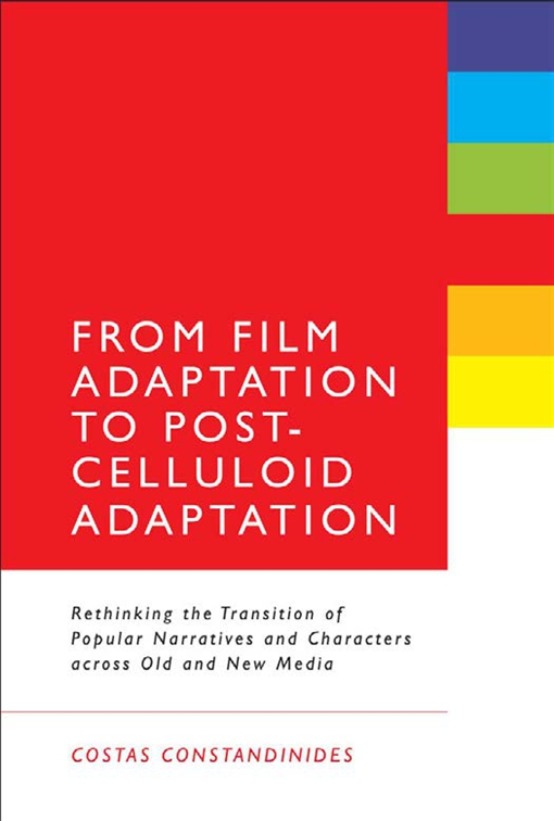 From Film Adaptation to Post-Celluloid Adaptation