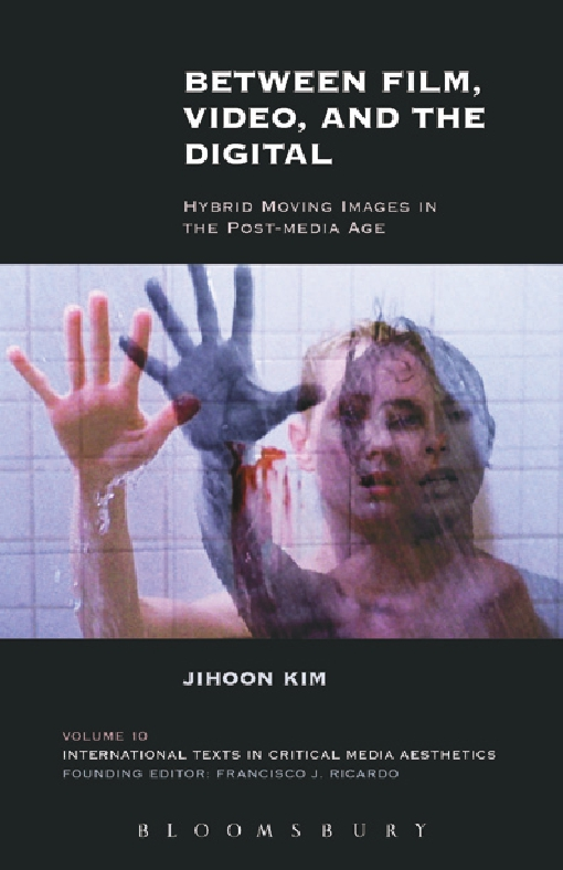 Between Film, Video, and the Digital