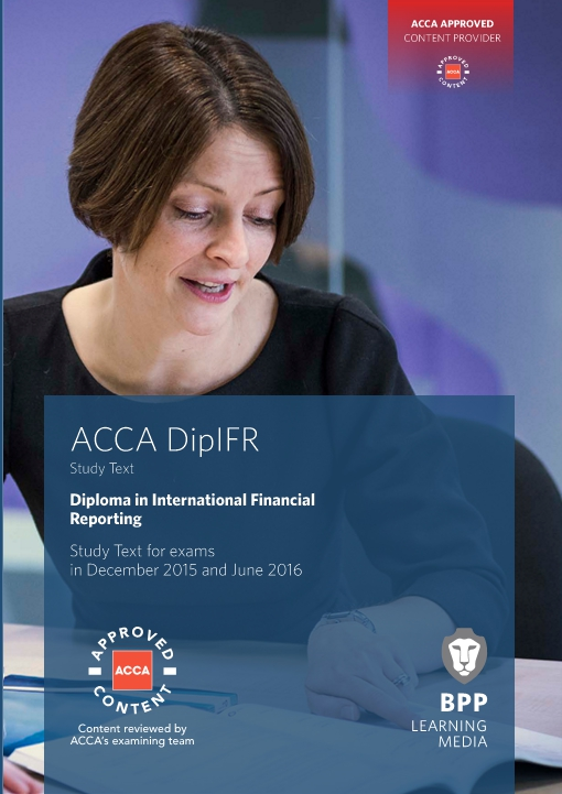 DipIFR Diploma in International Financial Reporting - Study Text