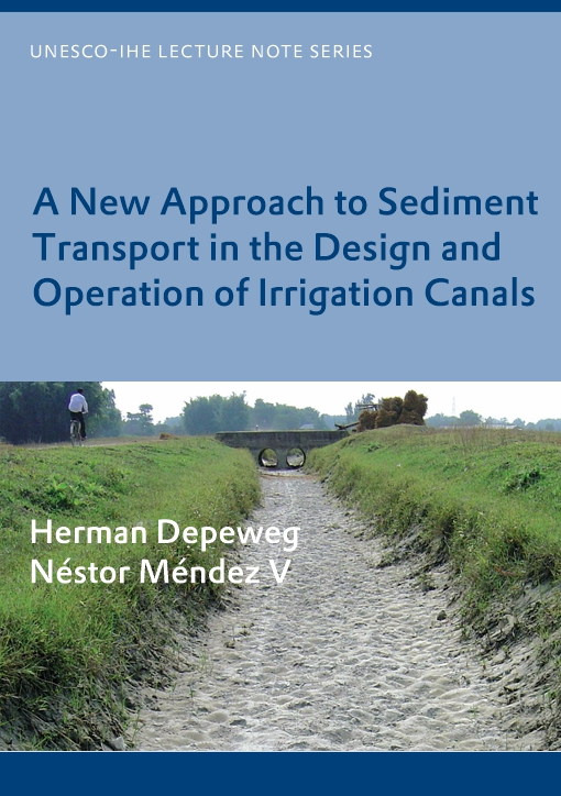 A New Approach to Sediment Transport in the Design and Operation of Irrigation Canals