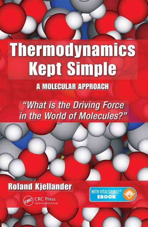 Thermodynamics Kept Simple – A Molecular Approach