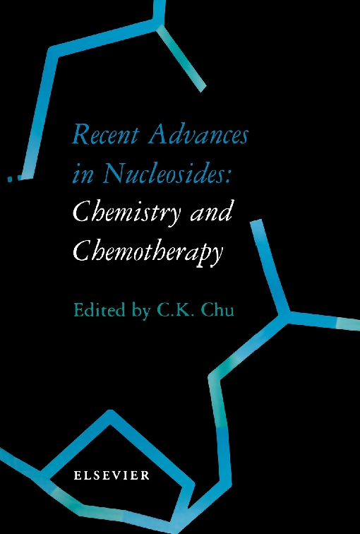 Recent Advances in Nucleosides: Chemistry and Chemotherapy