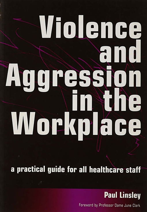 Violence and Aggression in the Workplace