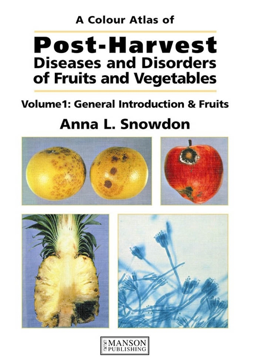 Post-Harvest Diseases and Disorders of Fruits and Vegetables