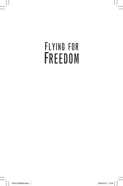 Flying for Freedom
