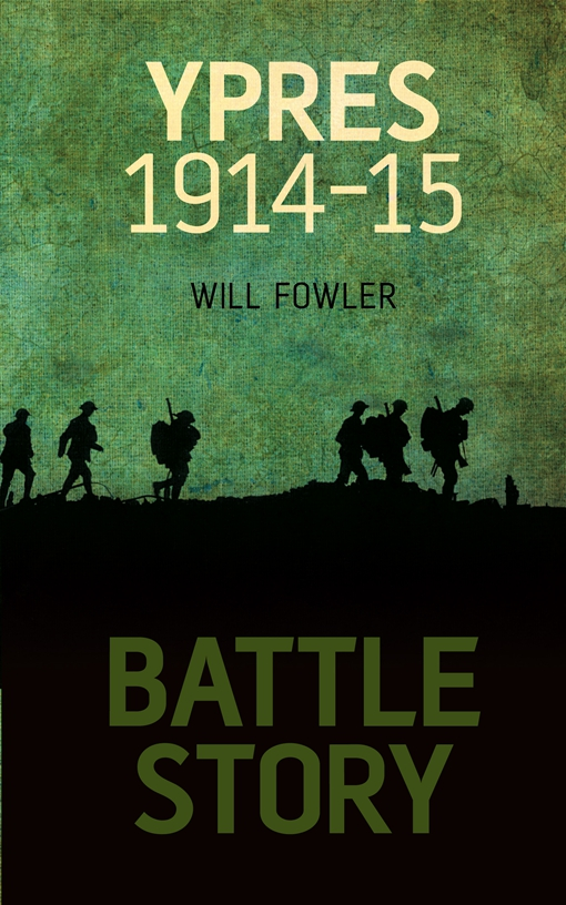 Battle Story: Ypres 1914-1915