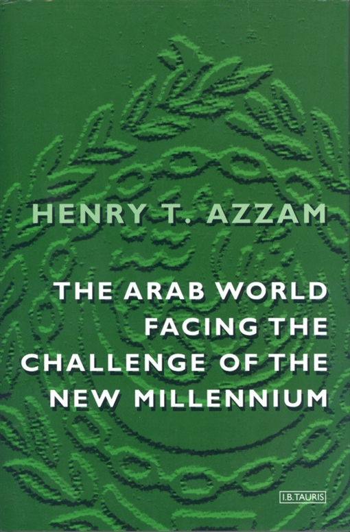 Arab World Facing the Challenge of the New Millennium