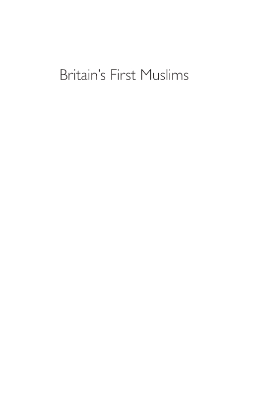 Britain's First Muslims