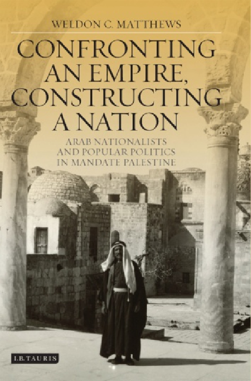 Confronting an Empire, Constructing a Nation