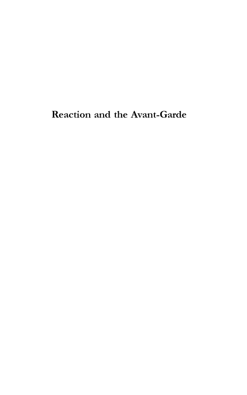 Reaction and the Avant-Garde