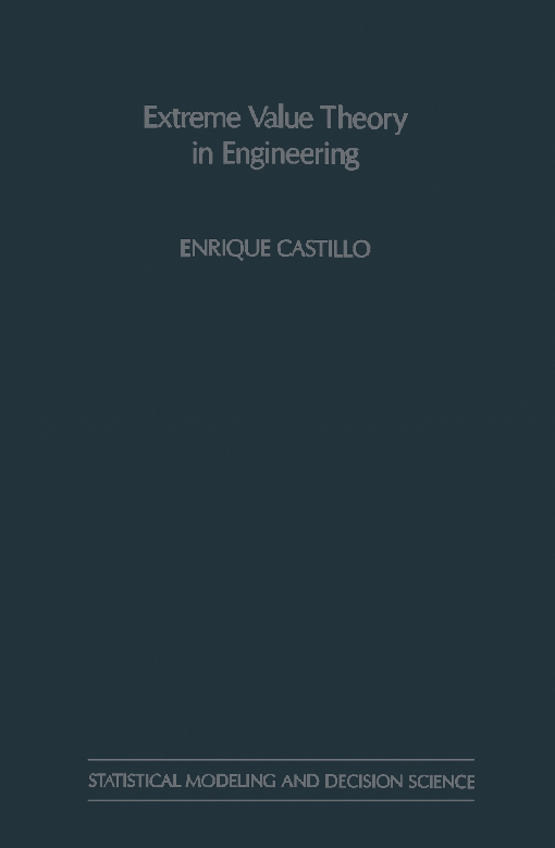Extreme Value Theory in Engineering