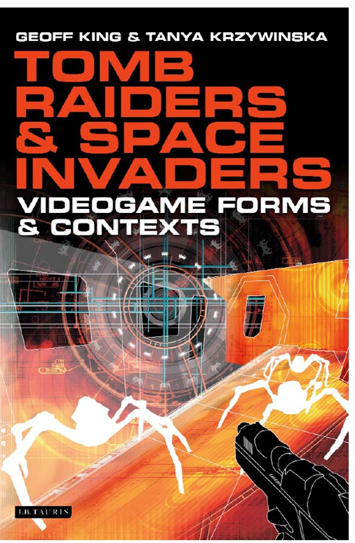 Tomb Raiders and Space Invaders