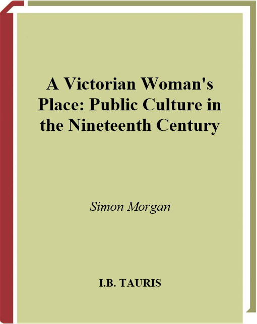 Victorian Woman's Place, A