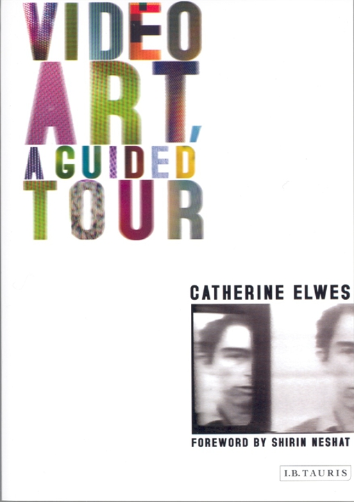 Video Art, A Guided Tour