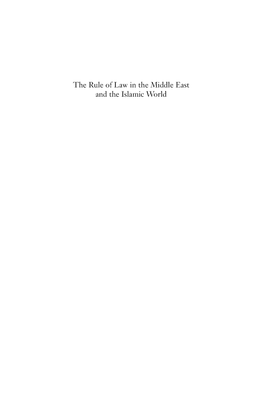Rule of Law in the Middle East and the Islamic World, The