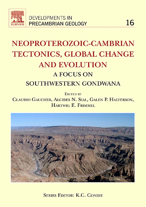 Neoproterozoic-Cambrian Tectonics, Global Change and Evolution
