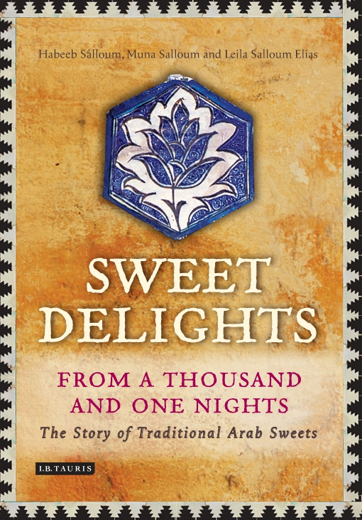 Sweet Delights from a Thousand and One Nights