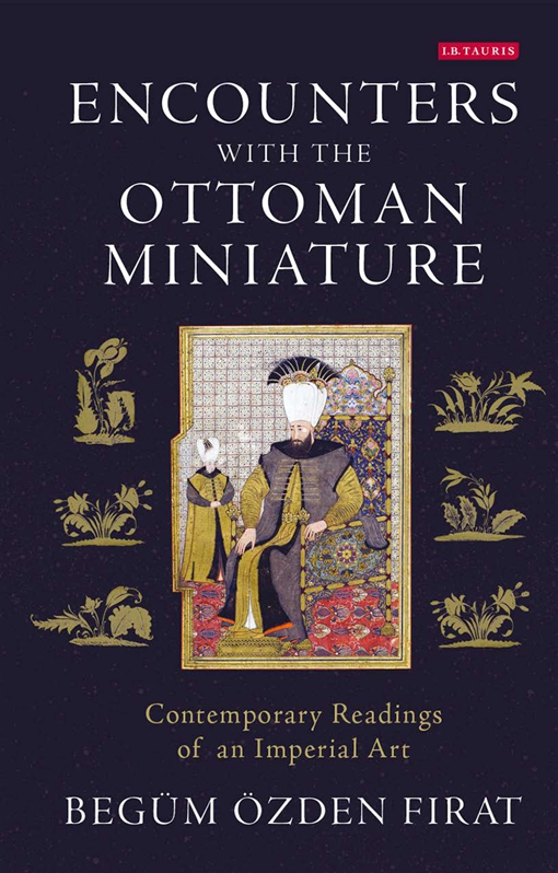 Encounters with the Ottoman Miniature
