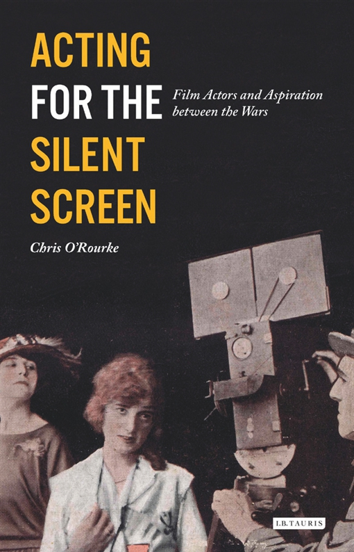 Acting for the Silent Screen