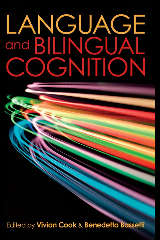 Language and Bilingual Cognition